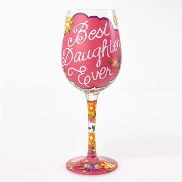 Best Daughter Ever Painted Wine Glass