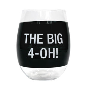 The Big 4-Oh! Stemless Wine Glass