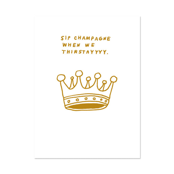 Sip Champagne Birthday Card