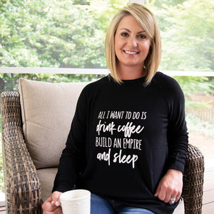 Coffee, Empire, Sleep Ultra Soft Sweatshirt