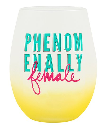 Phenomenally Female Stemless Wine Glass