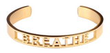 Breathe Affirmation Bold Bangle Bracelet