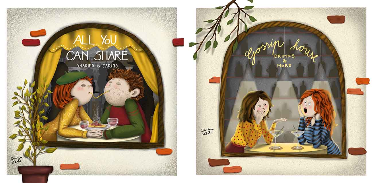 """two illustrations: Left: a couple sharing a meal in the restaurant, we see them from the window, on the window a sigh says """"All you can share, Sharing is caring"""". Right: two women sitting in a bar, they're having a drink, they're gossiping, on the window a sign says """"Gossip House, drinks and more"""""""
