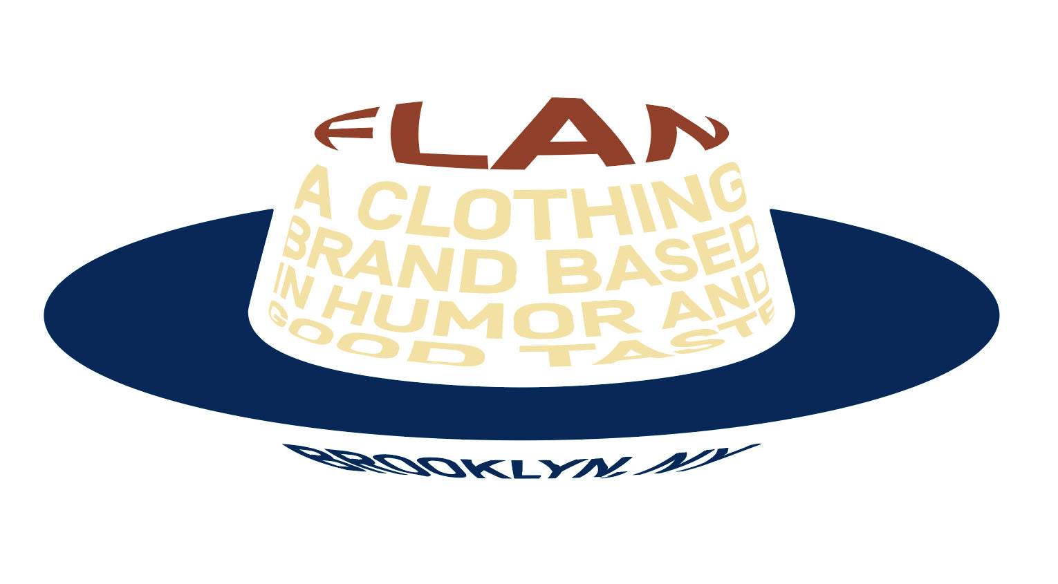 Flan — a clothing brand based in humor and good taste, in Brooklyn, NY