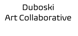 Duboski Art Collaborative