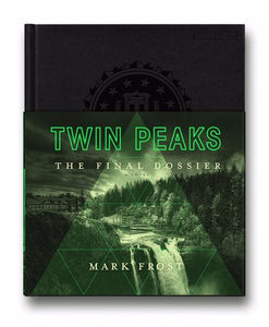 Twin Peaks: The Final Dossier by Mark Frost