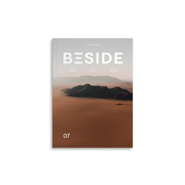 BESIDE Magazine - Issue 07 - What risks are we willing to bear?