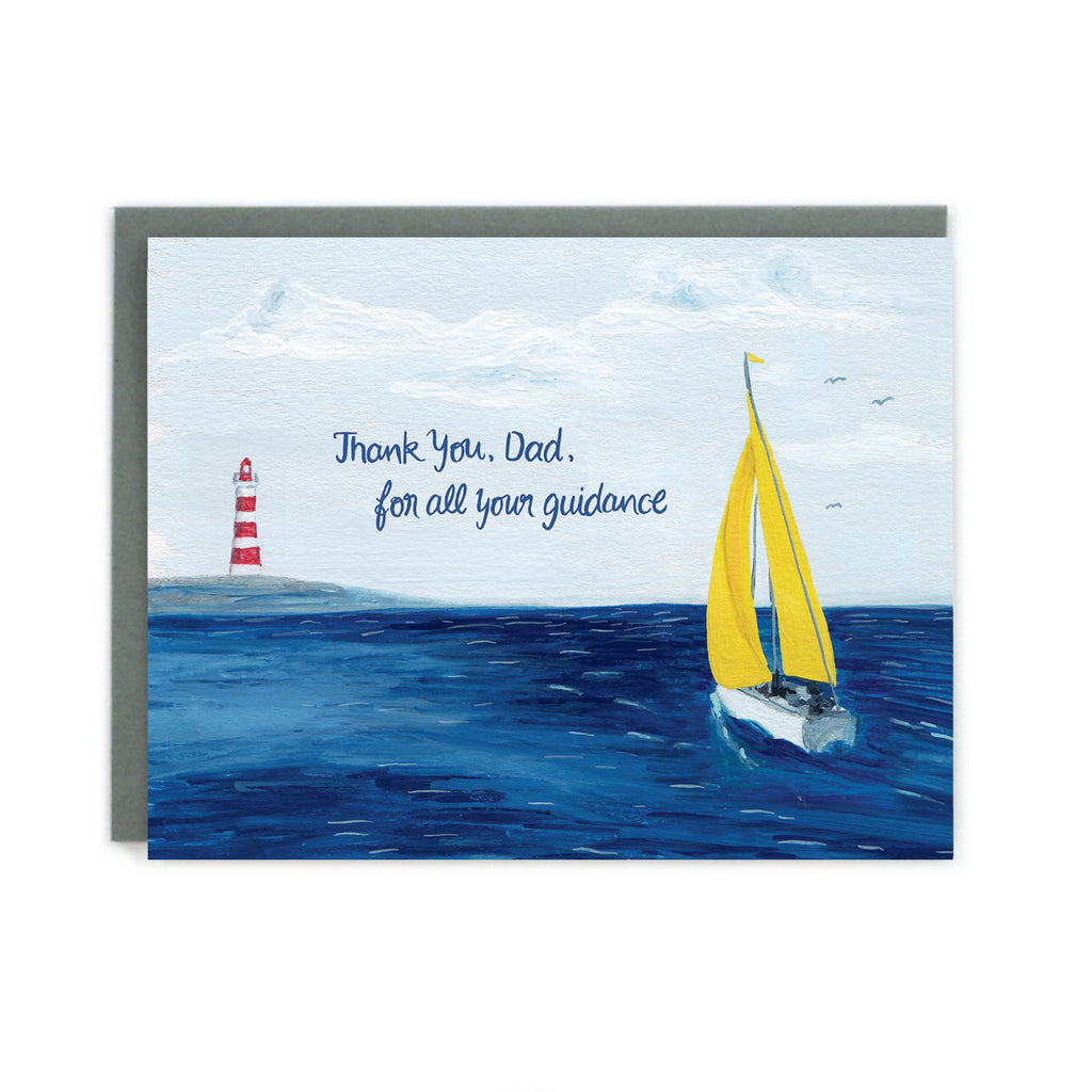 Made in Canada sailing themed Father's Day card, with hand drawn scene of a sailboat with yellow sails in the blue ocean heading towards a red and white lighthouse. Caption reads: Thank You, Dad, for all your guidance