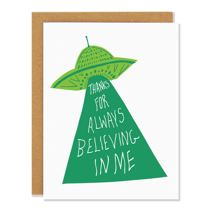 Canadian made Thank you greeting card with a green UFO. Caption is in the UFO's tractor beam and reads: Thanks for Always Believing in Me