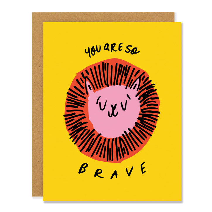 Made in Canada encouragement card with a drawing of a lion on a bright yellow background. Caption reads: You are so brave