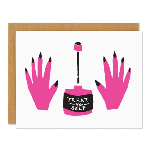Canadian made greeting card with pink hands and nail polish bottle design. Caption reads: Treat yo self