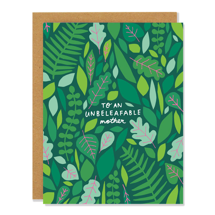 """Unbeleafable"" Mother's Day Card - Badger & Burke"
