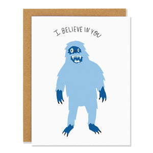 Canadian made encouragement greeting card with a funny looking blue yeti. Caption reads: I believe in you