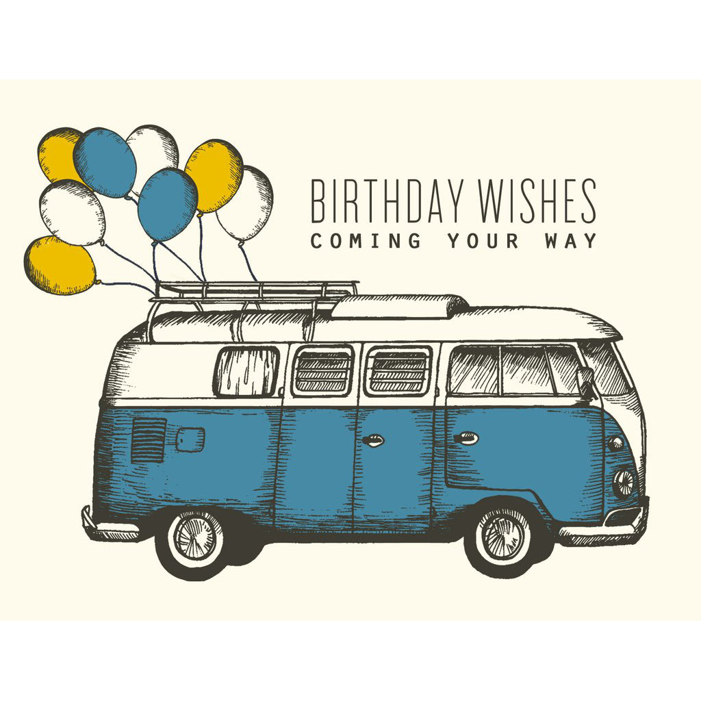 Canadian made birthday card with a blue and white retro Volkswagen camper van with balloons tied to the roof rack. Caption reads: Birthday wishes coming your way