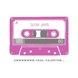"""Slow Jams"" Valentines Day Card - The Good Days Print Co."