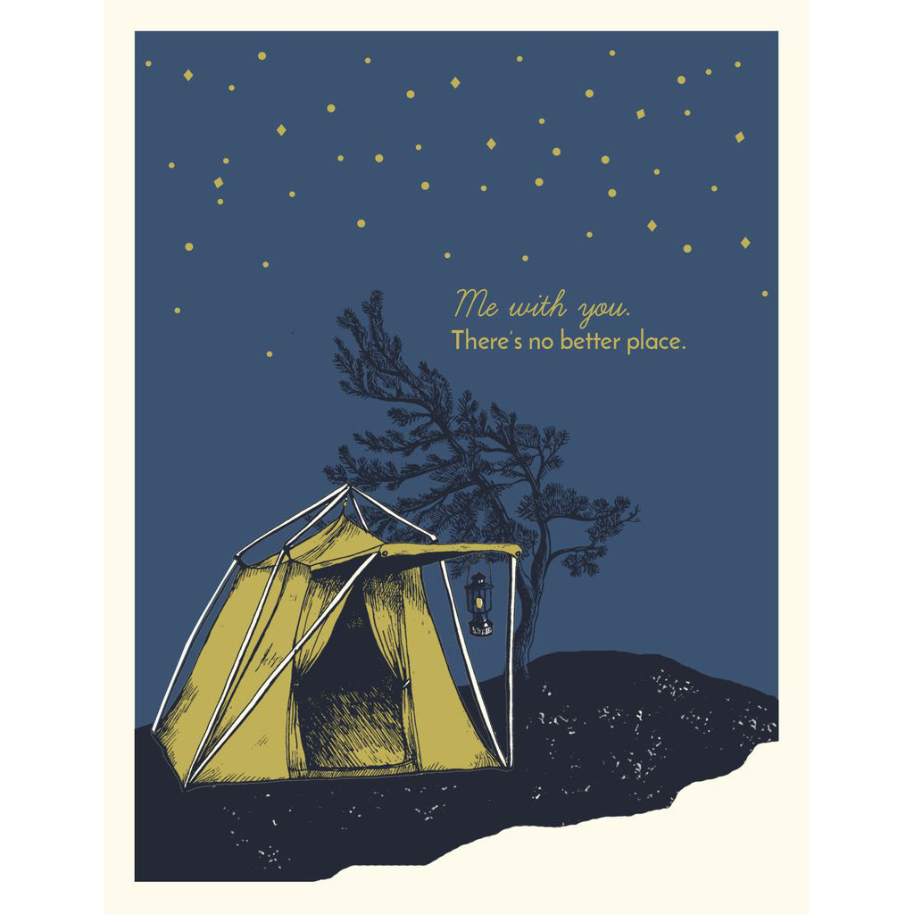 Made in Canada camping themed love and friendship card, with silkscreen drawing of a yellow tent under an indigo blue night sky. Caption reads: Me with you, there's no better place.