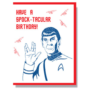 Made in Canada Birthday Card with silkscreen drawing of Leonard Nimoy as Spock, wearing Star Trek uniform and holding Vulcan Salute. Caption reads: Have a Spock-tacular Birthday!