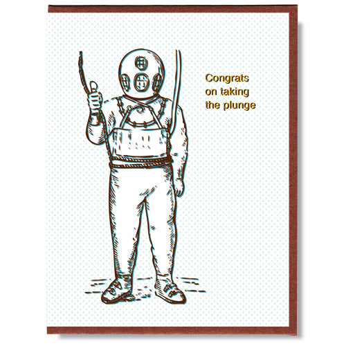 Made in Canada wedding card with drawing of a deep sea diver in an old fashioned diving suit with helmet. Caption reads: Congrats on taking the plunge