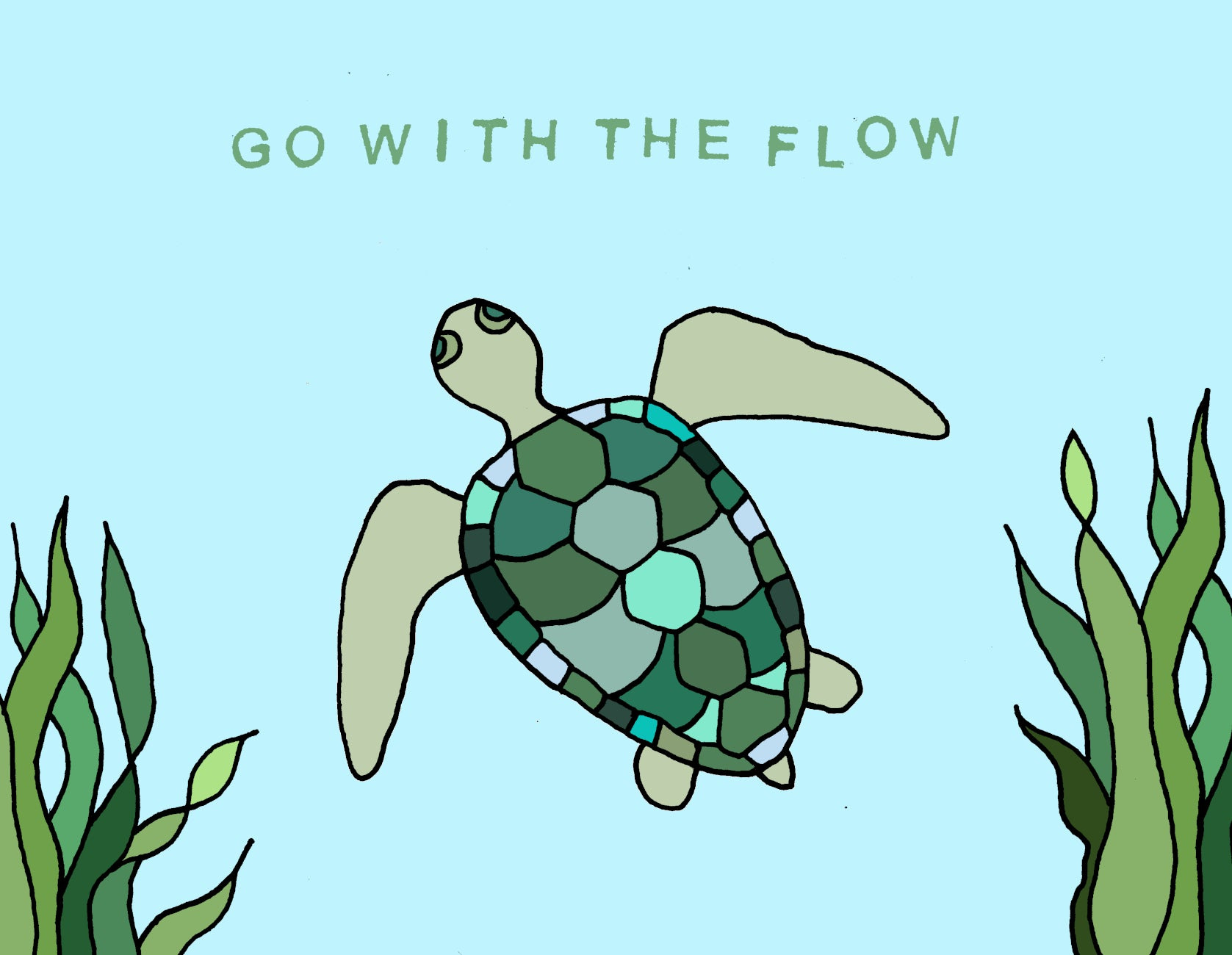 Made in Canada ocean themed greeting card with drawing of a sea turtle swimming through light blue water and green seaweed. Caption reads: Go with the flow