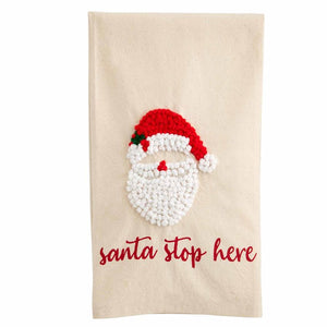 """Santa Stop Here"" Large French Knot Towel"