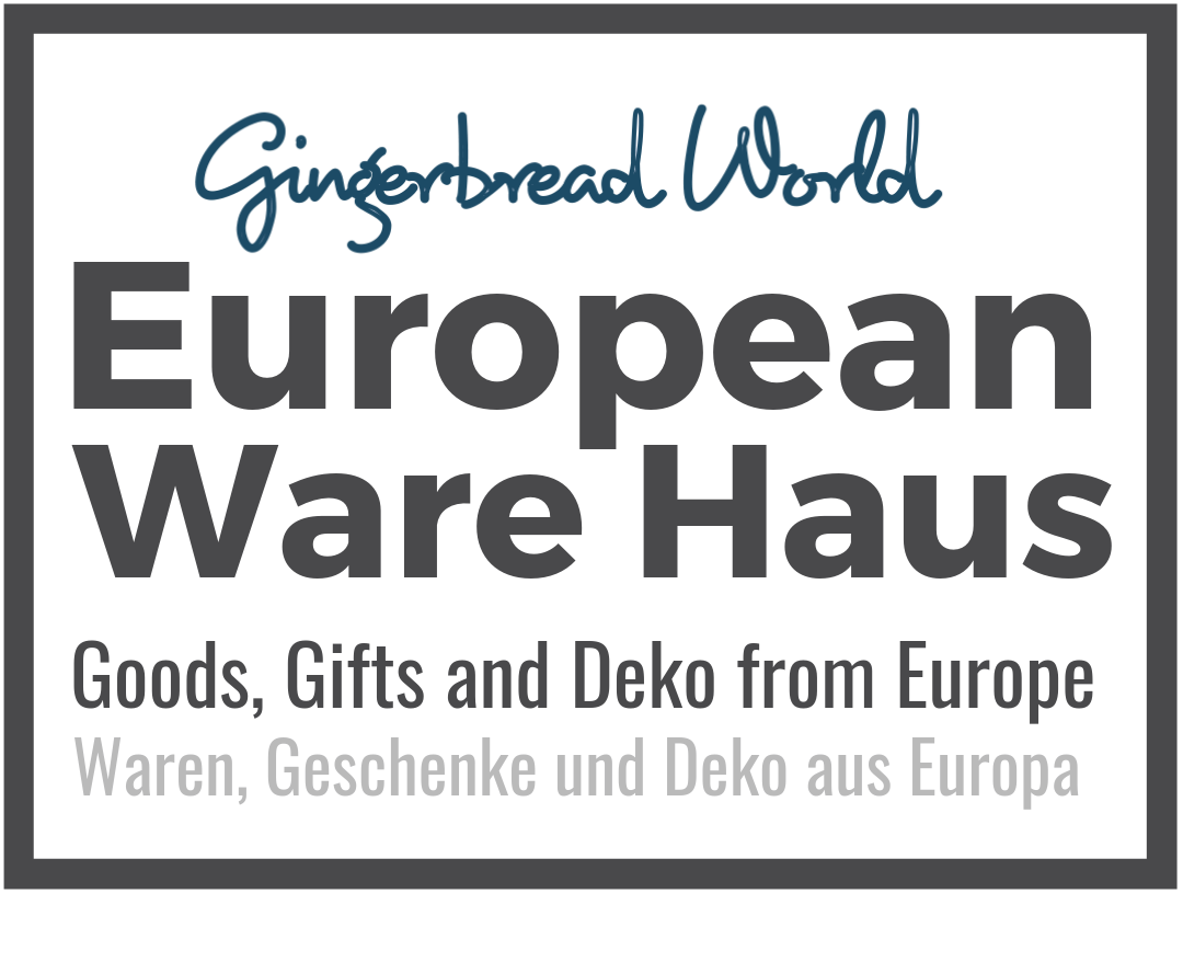 Gingerbread World European Ware Haus - Goods, Gifts and Deko from Europe Year Round