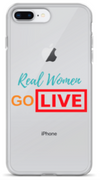 Real Women Go LIVE- i phone case