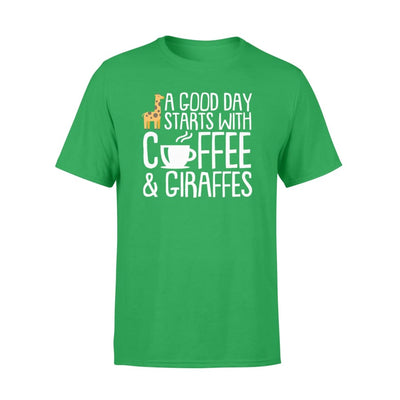 A Good Day Starts With Coffee Giraffe Hobby Saying Shirt - Standard T-shirt - Apparel
