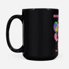 Unicorns Poop Candy by Cheerful Madness!! - Black Mug