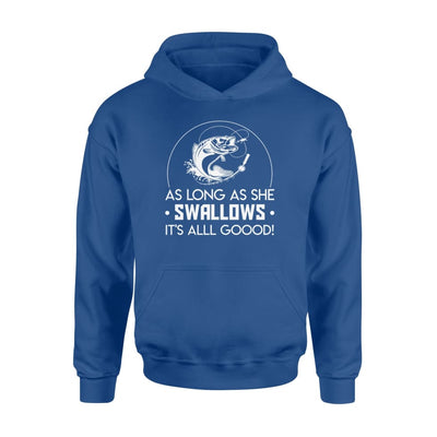 As Long As She Swallows All Good Bass Fishing Funny Saying - Standard Hoodie - Apparel
