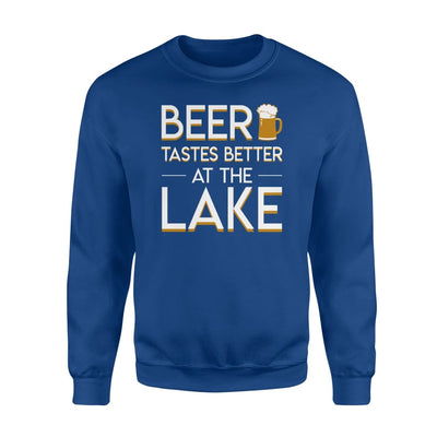 Beer Tastes Better At The Lake LOver Saying Gifts Shirt - Standard Fleece Sweatshirt - Apparel