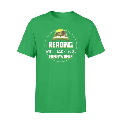 Book Reading Will Take You Everywhere Saying Shirt - Standard T-shirt - Apparel