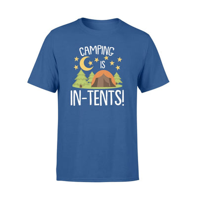 Camping Is In Tents cool Camping Tents saying Shirt - Standard T-shirt - Apparel