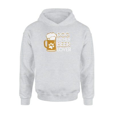 Dog Father Beer Lover Design Graphic Gifts Shirt - Standard Hoodie - Apparel