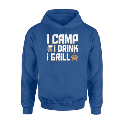 I Camp I Drink I Grill coo Camping Beer BBQ design gift - Standard Hoodie - Apparel