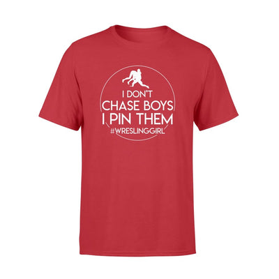 I Dont Chase Boys I Pin Them Girls Wrestling Gift Shirt - Standard T-shirt - Apparel