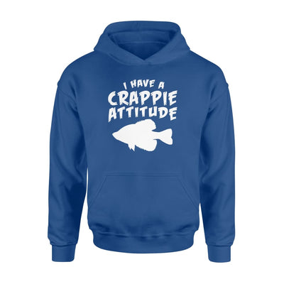 I Have A Crappie Fishing Attitude Design Saying Shirt - Standard Hoodie - Apparel