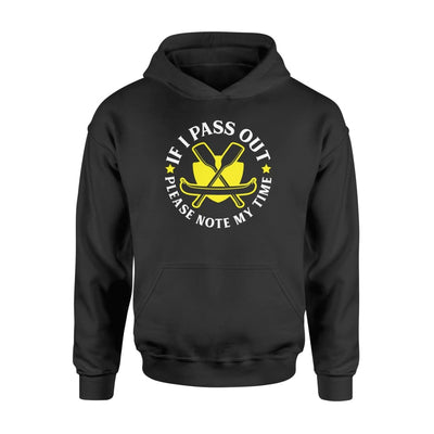 If I Pass Out Please Note My Time Rowing Lover Saying Shirt - Standard Hoodie - Apparel
