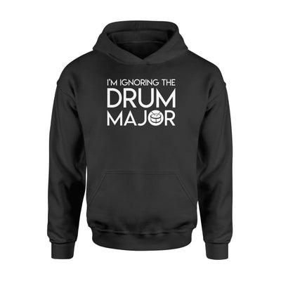 Im Ignoring The Drum Major Marching Band Gifts Shirt - Standard Hoodie - Apparel