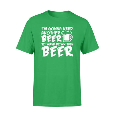 Im Need Another Beer Wash Down Beer Drinking Lover Shirt - Standard T-shirt - Apparel