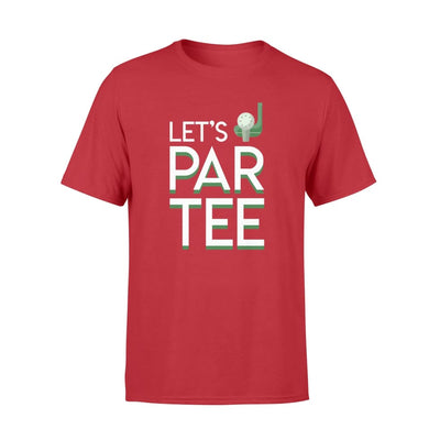 Lets Par Tee Golfer Hobby Saying Gifts Shirt - Standard T-shirt - Apparel