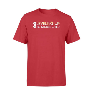 Leveling Up Middle Child Funny Saying Middle Child Shirt - Standard T-shirt - Apparel