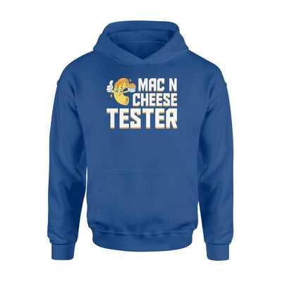Mac and Cheese Tester cool saying Mac Cheese shirt - Standard Hoodie - Apparel