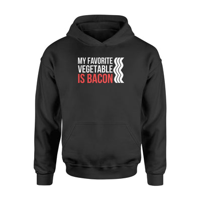 My Favorite Vegetable is Bacon funny Bacon Lover gift - Standard Hoodie - Apparel