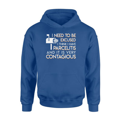 Postal Worker Need Excused Parcelitis And Very Contagious - Standard Hoodie - Apparel