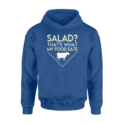 Salad Thats What My Food Eats Beef Lover Shirt Carnivore - Standard Hoodie - Apparel