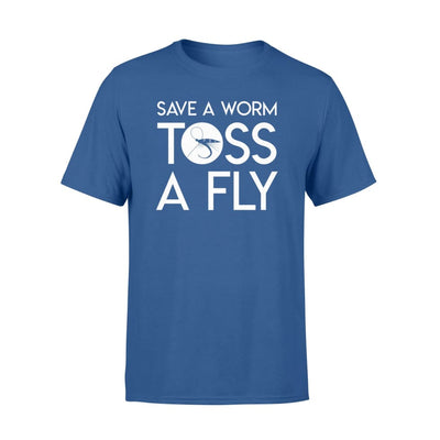 Save A Worm Toss A Fly Fishing Saying Gifts Shirt - Standard T-shirt - Apparel