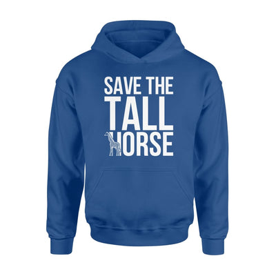 Save The Tall Horses Giraffe Lovers Gifts Saying Shirt - Standard Hoodie - Apparel