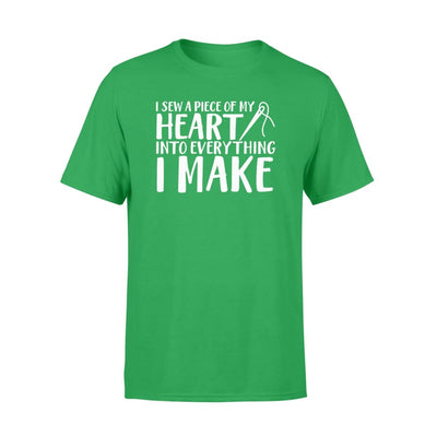 Sewing Lover A Piece Of Heart Into Everything I Make Shirt - Standard T-shirt - Apparel