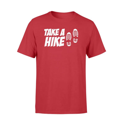 Take A Hike Hiking Mountain Hobby Clothing Funny Men - Standard T-shirt - Apparel