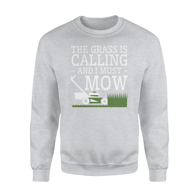 The Grass is Calling And I Must Lawn Mowing Gifts Shirt - Standard Fleece Sweatshirt - Apparel